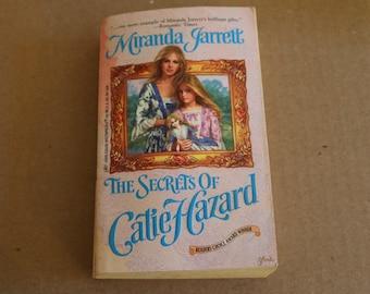 The Secrets Of Catie Hazard, Miranda Jarrett, 1997