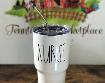 NURSE Rae Dunn Inspired Custom Powder Coated 30 oz YETI-Like ~ Double Wall Stainless Steel Tumbler or Your Choice of Word!