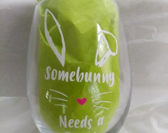 Somebunny loves me, Clear stemless wine glass just in time for Easter!