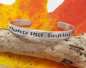Pumpkin Spice Everything Cuff Bracelet - Personalized Cuff Bracelet - Fall Pumpkin Spice Jewelry