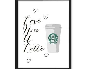 Love you a latte Starbucks A3 poster