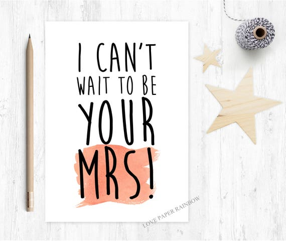 I can't wait to marry you, fiance card, wedding eve card, card for groom, Mrs card, fiance birthday card, fiance valentines card