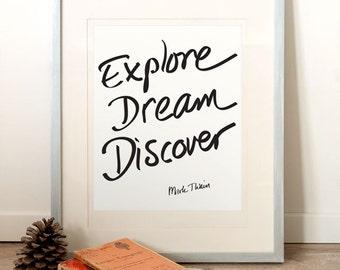 Explore Dream Discover Quote ART PRINT, Inspirational art print, Mark Twain quote print, Typographic print, Mark Twain Poster, Typography.