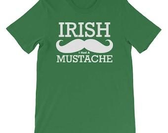 Irish I had a Mustache!