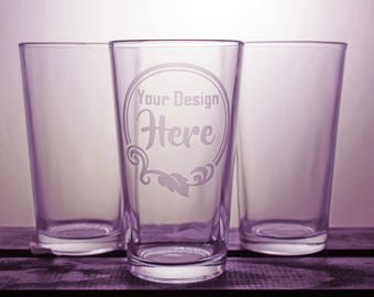 Pint Glass - Custom - Design Your Own - Corporate Gifts  - Pint Glass - Wedding Gift - Logo - Gift Ideas - Etched Glass - Company Gift
