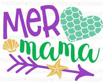 MERMAID svg - Mermaid mom svg - Mermaid shirt - Mom svg - Momlife svg - Mermaid mama - Birthday svg - Little girl svg - SVG DXF Png Pdf Eps
