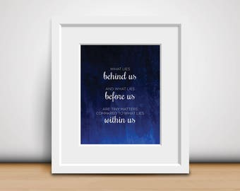 8x10 Download-Digital Print-Ralph Waldo Emerson Quote - What Lies Within Us - Famous Quote - Inspirational Print - Motivational Poster