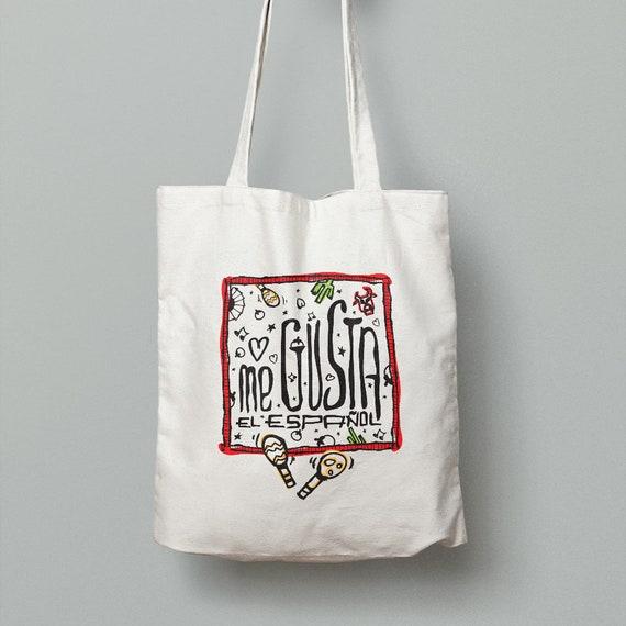 "Spanish Bag ""Me gusta el español"""