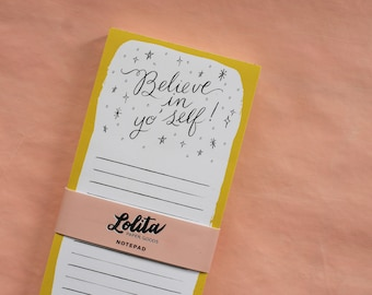 Believe in yo'self! Notepads | To Do List | 8.5x3.5 Notepad