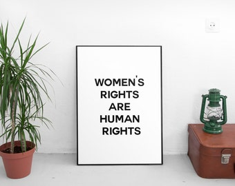Women's Rights are Human Rights, Feminist Printable, Feminism, Feminist Gift, Feminist Art, Feminist Print, Feminist Quote, Feminism Quote