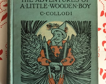 Pinocchio by C. Collodi 1924 Edition Translated by J. Walker -- Illustrated