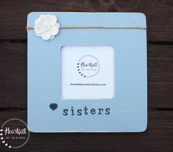 Sister Picture Frame- Sister in Law Gift- Rustic Frames- Big Little ...