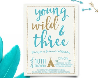 Young Wild and Three Invitations, Teal and Gold Invitation, Young Wild and Three Birthday, Third Birthday Invitation, Printable Invitation