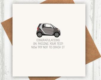 Driving Test Card - Funny Driving Test Card - Try Not To Crash It - Congratulations on Passing Your Driving Test