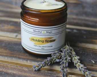 Holding Space Soy Candle, Intention candle, spell candle, lightworker, soy candle, soy, vegan candle, lavender candle