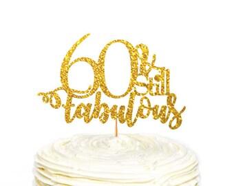 Still Fabulous At 60 Etsy