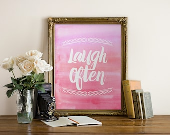 "PRINTABLE Art ""Laugh Often"" Typography Art Print Pink Watercolor Watercolor Print Watercolor Art Nursery Art Nursery Print Home Decor"