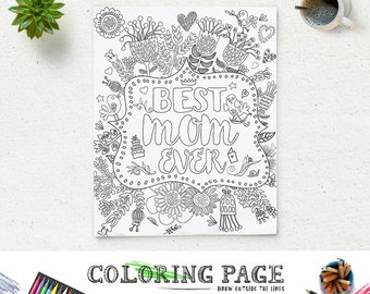 Coloring Page Printable Quote Mother's Day Best Mom Ever Instant Download Digital Art Printable Coloring Pages Anti Stress Adult Coloring