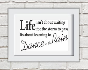Dance In The Rain Framed Quote Print Mounted Word Art Wall Art Decor Typography Inspirational Quote Home Gift