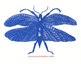 Freakishly Strong Blue Insect Silkscreen Print