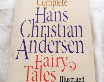 The Complete Hans Christian Andersen Fairy Tales Illustrated Hardcover 1984