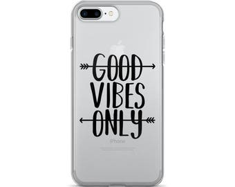 Good Vibes Only iPhone 7/7 Plus Case