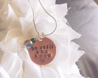 Be Still and Know - Inspirational Necklace