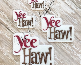 Yee Haw Feltie EMBROIDERY FILE