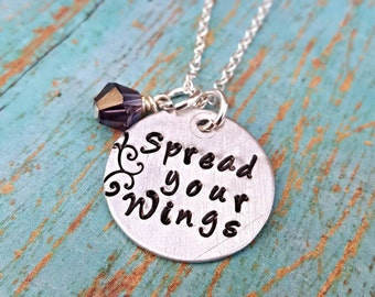 Spread Your Wings - Necklace - Motivational Jewelry - Gift for Graduate - Graduation Gift - Birthday Gift - Gift for Her - Hand Stamped