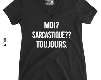 Me sarcastic? Always - V-Neck T-Shirt