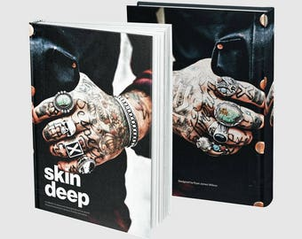 Skin Deep Tattoo Book / A Collection Of Meaningful Tattoos From Around The World / Featuring Work From Amazing Artists / A5 Hardback