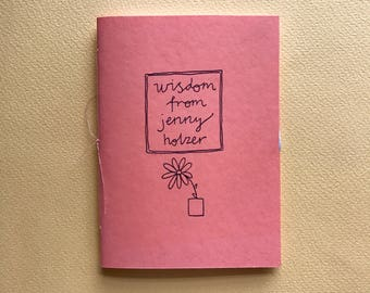 Wisdom from Jenny Holzer: An Original A7 Handmade Zine