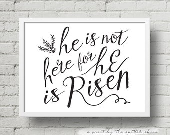 "Instant Download 8x10 and 11x14 ""He is Risen"" Landscape Calligraphy Print JPEG in Black."