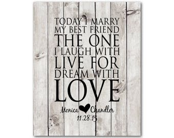 Today I marry my best friend the one I laugh with live for dream with love - Gift for wife, husband - CANVAS Art - Personalized Wedding Gift