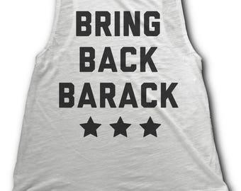 10% OFF SALE - Bring Back Barack Women's Tank Top - I Miss Barack Obama - Obama womens shirt