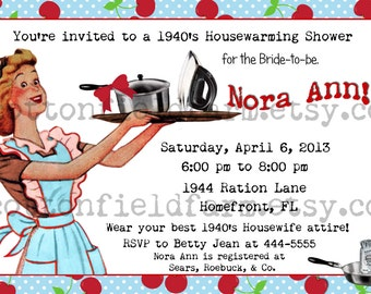 1940's Housewife Housewarming Shower or Party Invitation, Digital Download, C-409