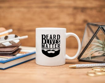 funny beard mug beard coffee mug funny beard gifts beard mug husband mustache i like his beard beard gifts funny coffee mugs
