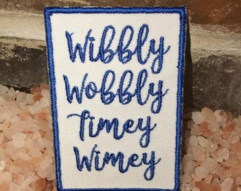 Wibbly wobbly patch, timey wimey patch, dr who, dalek, exterminate, tardis, weeping angel, gift under 10, don't blink