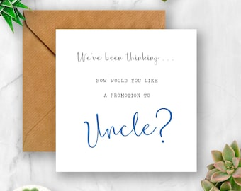 We've Been Thinking... How Would You Like a Promotion to Uncle Pregnancy Announcement Card, We're Pregnant, Having A Baby Card