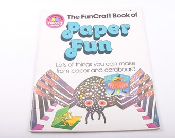 Paper Fun, Funcraft Book, Kid's Crafts, How To, Scholastic, Illustrated, Vintage, Children's Book ~ The Pink Room ~ 170304