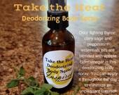 Take the Heat Deodorizing...