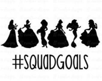 princess-squad goals-svg cut file