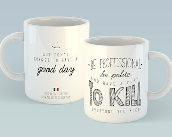 Cup/Mug personalized with sentence Be Professional