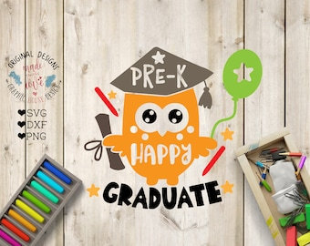 Preschool Graduation svg, Pre-K Happy Graduate Cut File in SVG, DXF, PNG, pre-K graduation svg, Pre-K graduate svg, owl svg, pre-K svg