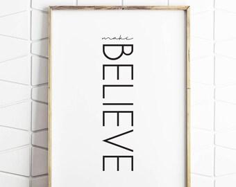 believe sign, believe in dreams, believe art, believe decor, believe print, believe wall poster, download sign, playroom decor, playroom art