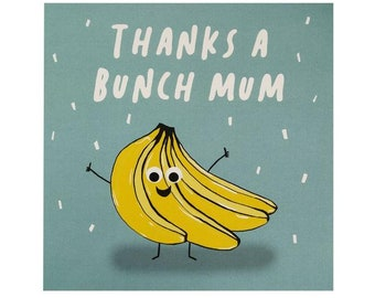 "Central 23 Mother's Day Card ""Thanks A Bunch Mum"""