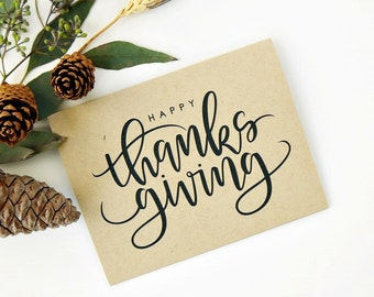 Happy Thanksgiving Card - Kraft  / Fall Card/ Hand Lettered Card / A2 / Blank / Charitable Donation