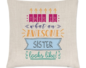 This Is What An Awesome Sister Looks Like Linen Cushion Cover