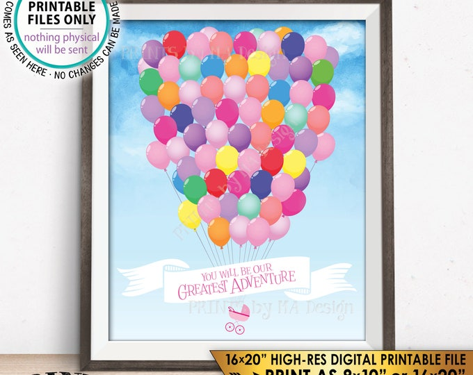 """Baby Shower Guestbook Alternative Sign, Please Sign a Balloon You Will Be Our Greatest Adventure, Instant Download Digital PRINTABLE 16x20"""""""