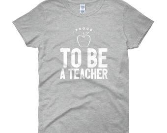 Proud to Be a Teacher Unique Women's Short Sleeve T-Shirt